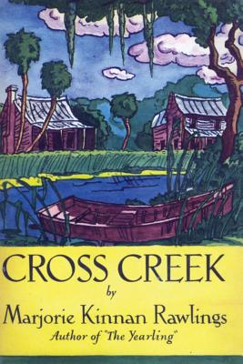 Cross Creek - Rawlings, Marjorie Kinnan