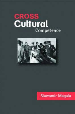 Cross-Cultural Competence - Magala, Sawomir