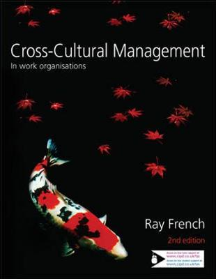 Cross-Cultural Management: In Work Organisations - French, Ray