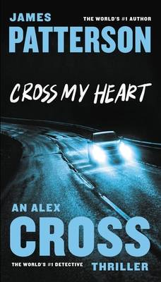 Cross My Heart - Patterson, James, MD