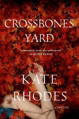 Crossbones Yard - Rhodes, Kate