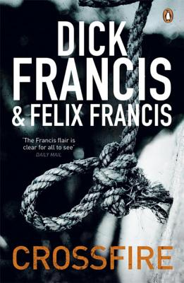 Crossfire - Francis, Dick, and Francis, Felix