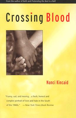 Crossing Blood - Kincaid, Nanci