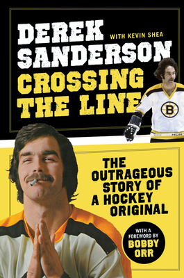 Crossing the Line - Sanderson, Derek, and Shea, Kevin