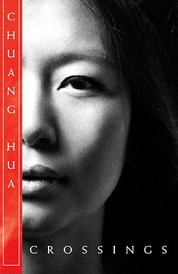 Crossings - Hua, Chuang, and Ling, Amy (Afterword by)