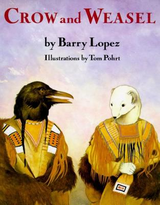 Crow and Weasel - Lopez, Barry