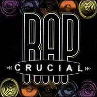 Crucial Rap - Various Artists