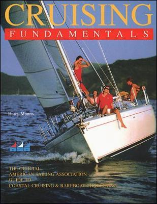 Cruising Fundamentals - Munns, Harry, and International Marine Publications System, and American Medical Association