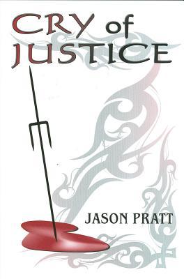 Cry of Justice - Pratt, Jason