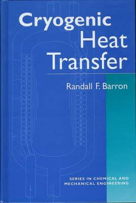 Cryogenic Heat Transfer - Barron, Randall F