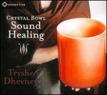 Crystal Bowl Sound Healing