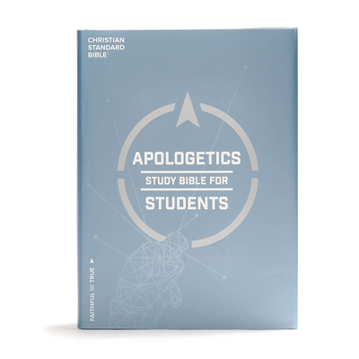 CSB Apologetics Study Bible for Students, Hardcover, Indexed - Csb Bibles by Holman