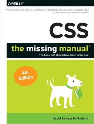 CSS: The Missing Manual - McFarland, David Sawyer