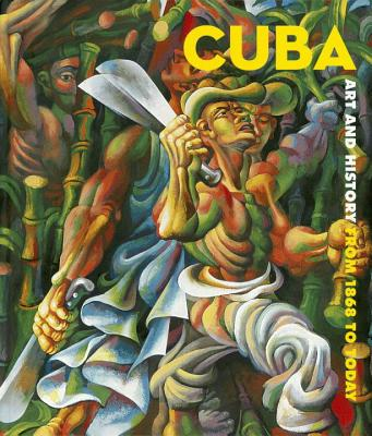 Cuba: Art and History from 1868 to Today - Bondil