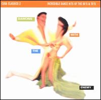 Cuba Classics, Vol. 2: Dancing with the Enemy - Various Artists