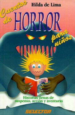 Cuentos de Horror Para Ninos - de Lima, Hilda