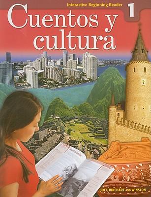 Cuentos y Cultura 1 Interactive Beginning Reader - Holt Rinehart & Winston (Creator)