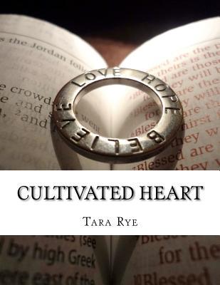 Cultivated Heart - Rye, Tara