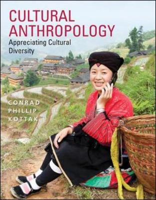 Cultural Anthropology: Appreciating Cultural Diversity - Kottak, Conrad Phillip