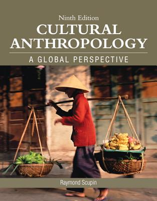 Cultural Anthropology - Scupin, Raymond R