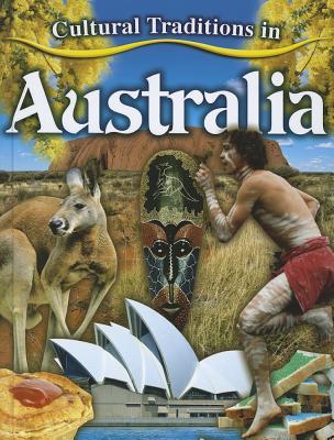 Cultural Traditions in Australia - Aloian, Molly