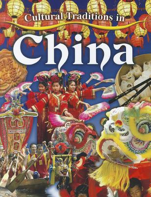 Cultural Traditions in China - Peppas, Lynn