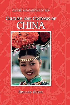 Culture and Customs of China - Gunde, Richard