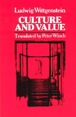 Culture and Value - Wittgenstein, Ludwig