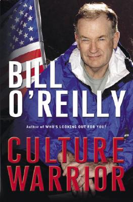 Culture Warrior - O'Reilly, Bill