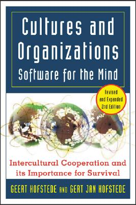 Cultures and Organizations: Software for the Mind: Software for the Mind - Hofstede, Geert, Dr., and Hofstede, Gert-Jan, and Hofstede Geert