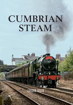 Cumbrian Steam - Edgar, Gordon