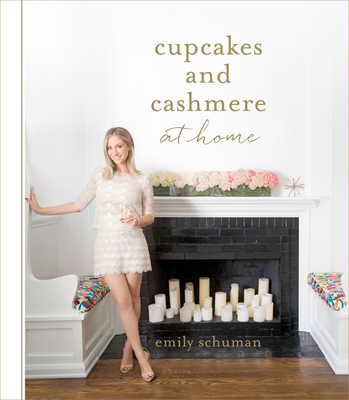 Cupcakes And Cashmere At Home Book By Emily Schuman 1