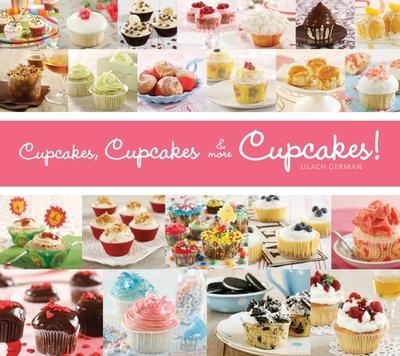 Cupcakes, Cupcakes & More Cupcakes! - German, Lilach