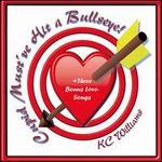 Cupid Must've Hit a Bullseye