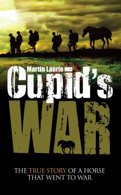 Cupids War - Laurie, Martin