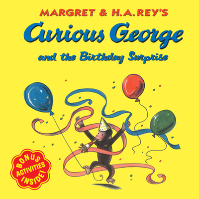 Curious George and the Birthday Surprise - Rey, H A (Illustrator)