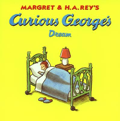 Curious George's Dream - Rey, Margret