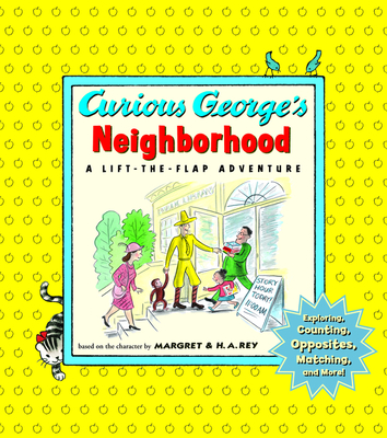 Curious George's Neighborhood - Weston, Martha (Illustrator), and Budnick, Madeleine (Designer)