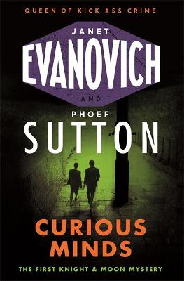 Curious Minds - Evanovich, Janet, and Sutton, Phoef