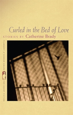 Curled in the Bed of Love - Brady, Catherine