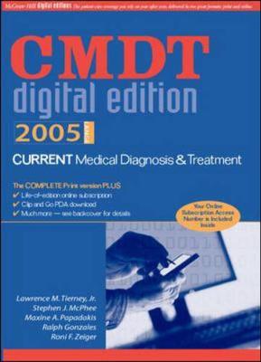 Current Medical Diagnosis & Treatment Digital Edition 2005 - Tierney, Lawrence M, Jr., M.D., and McPhee, Stephen J, M.D., and Papadakis, Maxine A, M.D.