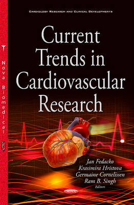 Current Trends in Cardiovascular Research - Hristova, Krasimira (Editor), and Cornelissen, Germaine (Editor)