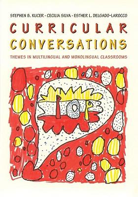 Curricular Conversations - Kucer, Stephen B