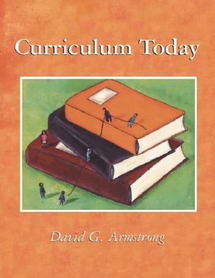 Curriculum Today - Armstrong, David G