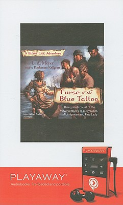 Curse of the Blue Tattoo - Meyer, L A, and Kellgren, Katherine (Read by)