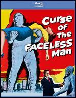 Curse of the Faceless Man [Blu-ray] - Edward L. Cahn