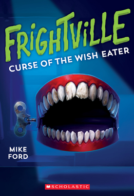 Curse of the Wish Eater (Frightville #2), 2 - Ford, Mike