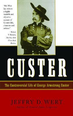 Custer - Wert, Jeffry D