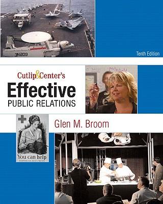 Cutlip & Center's Effective Public Relations - Broom, Glen M
