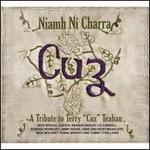 "Cuz: A Tribute To Terry ""Cuz"" Teahan"